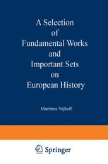 A Selection of Fundamental Works and Important Sets on European History