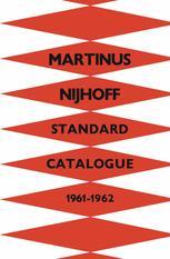 Martinus Nijhoff's Standard Catalogue 1961–1962