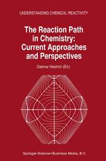 The Reaction Path in Chemistry: Current Approaches and Perspectives