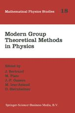 Modern Group Theoretical Methods in Physics