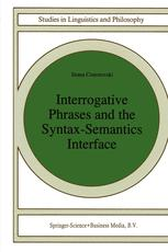 Interrogative Phrases and the Syntax-Semantics Interface