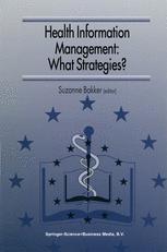 Health Information Management: What Strategies?