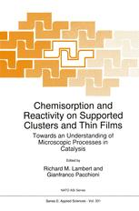 Chemisorption and Reactivity on Supported Clusters and Thin Films