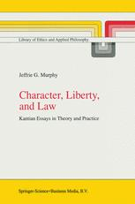 Character, Liberty, and Law