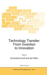 Technology Transfer: From Invention to Innovation
