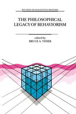 The Philosophical Legacy of Behaviorism