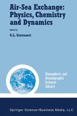 Air-Sea Exchange: Physics, Chemistry and Dynamics