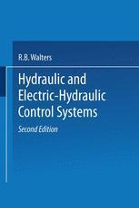 Hydraulic and Electric-Hydraulic Control Systems