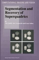 Segmentation and Recovery of Superquadrics