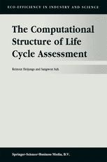 The Computational Structure of Life Cycle Assessment