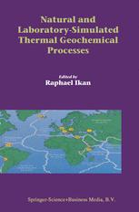 Natural and Laboratory-Simulated Thermal Geochemical Processes
