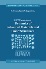 IUTAM Symposium on Dynamics of Advanced Materials and Smart Structures