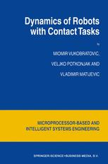 Dynamics of Robots with Contact Tasks