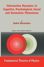 Information Dynamics in Cognitive, Psychological, Social and Anomalous Phenomena