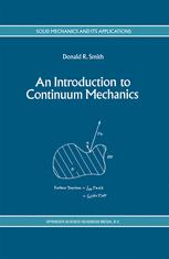 An Introduction to Continuum Mechanics — after Truesdell and Noll