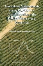Atmospheric Measurements during POPCORN — Characterisation of the Photochemistry over a Rural Area