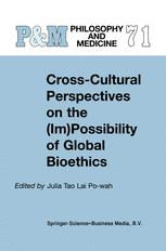 Cross-Cultural Perspectives on the (Im)Possibility of Global Bioethics