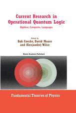 Current Research in Operational Quantum Logic