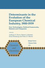 Determinants in the Evolution of the European Chemical Industry, 1900–1939