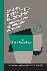 Dynamic Fuzzy Pattern Recognition with Applications to Finance and Engineering
