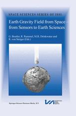 Earth Gravity Field from Space — From Sensors to Earth Sciences
