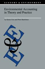 Environmental Accounting in Theory and Practice