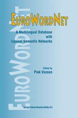 EuroWordNet: A multilingual database with lexical semantic networks