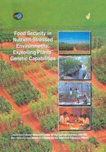 Food Security in Nutrient-Stressed Environments: Exploiting Plants' Genetic Capabilities
