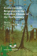 Forest Growth Responses to the Pollution Climate of the 21st Century