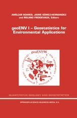 geoENV I — Geostatistics for Environmental Applications