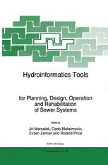 Hydroinformatics Tools for Planning, Design, Operation and Rehabilitation of Sewer Systems