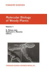 Molecular Biology of Woody Plants