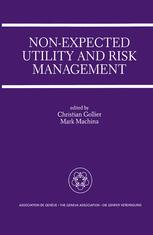 Non-Expected Utility and Risk Management