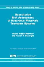 Quantitative Risk Assessment of Hazardous Materials Transport Systems