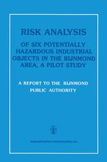 Risk Analysis of Six Potentially Hazardous Industrial Objects in the Rijnmond Area, a Pilot Study