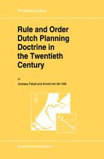 Rule and Order Dutch Planning Doctrine in the Twentieth Century