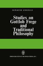 Studies on Gottlob Frege and Traditional Philosophy