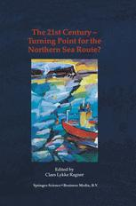 The 21st Century — Turning Point for the Northern Sea Route?