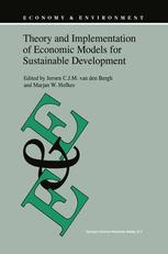 Theory and Implementation of Economic Models for Sustainable Development