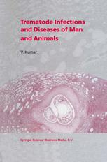 Trematode Infections and Diseases of Man and Animals