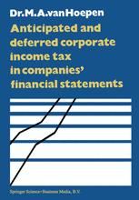 Anticipated and Deferred Corporate Income Tax in Companies' Financial Statements