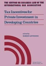 Tax Incentives for Private Investment in Developing Countries