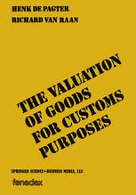 The valuation of goods for customs purposes