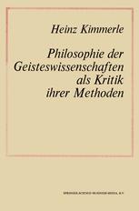 Philosophie der Geisteswissenschaften als Kritik Ihrer Methoden