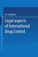 Legal Aspects of International Drug Control