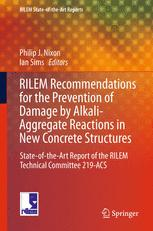 RILEM Recommendations for the Prevention of Damage by Alkali-Aggregate Reactions in New Concrete Structures