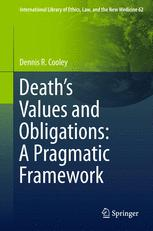 Death's Values and Obligations: A Pragmatic Framework