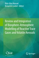 Review and Integration of Biosphere-Atmosphere Modelling of Reactive Trace Gases and Volatile Aerosols