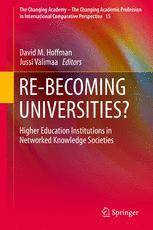 RE-BECOMING UNIVERSITIES?