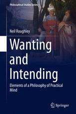 Wanting and Intending